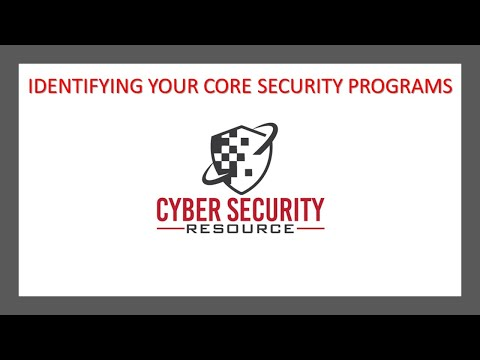Identifying Your Core Cyber Security Programs