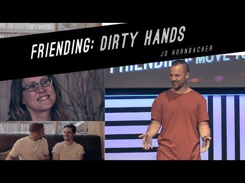 Dirty Hands  |  Friending  |  JD Hornbacher