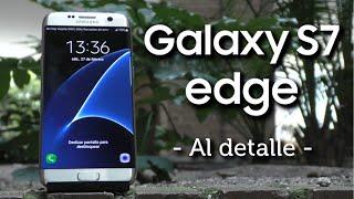 Análisis Samsung Galaxy S7 Edge   En profundidad