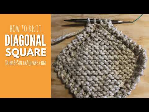 How to knit a Diagonal Square aka Corner to Corner Square