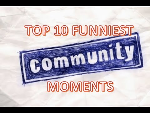 Top 10 Funniest 'Community' Moments