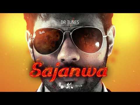 Dr Tunes - Sajanwa (Chutney 2018)