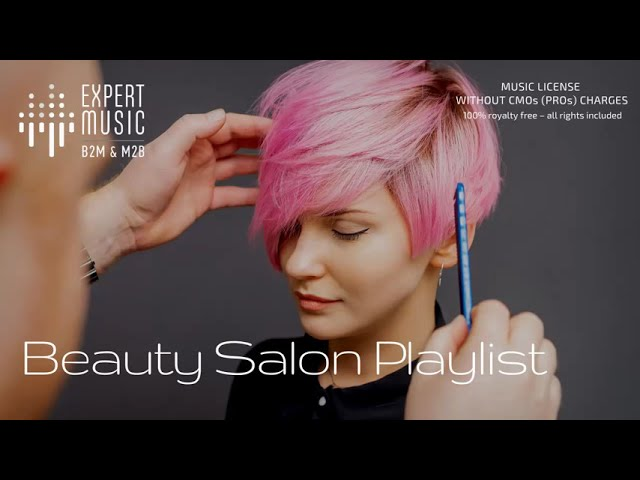 Music for hairdressers & beauty salons