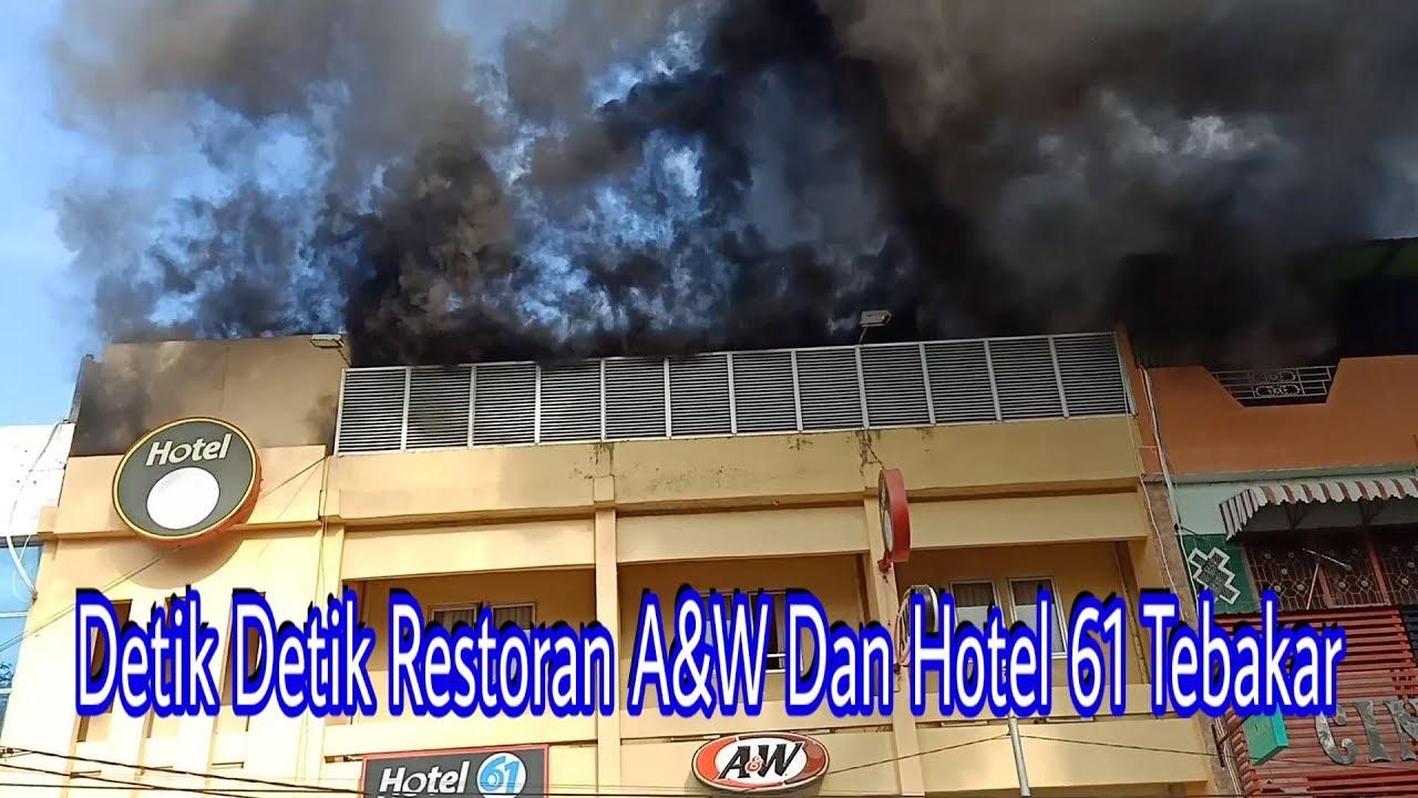 Terbaru Aw Dan Hotel 61 Banda Aceh Simpang Lima Kebakaran Youtube