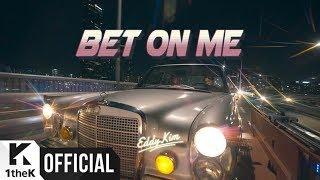 [MV] Eddy Kim(에디킴) _ Bet on me