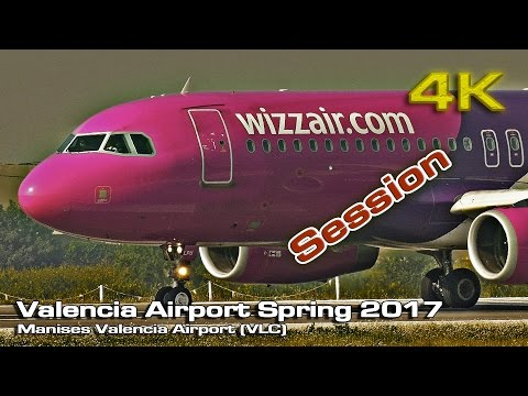 Valencia Airport Spring (Spotting Session) 2017 [4K]