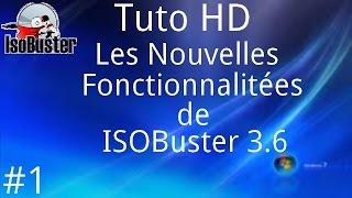 Les nouvelles fonctionnalité de ISOBuster 3.6