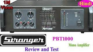 Stranger pbt1000 Mono Amplifier review and Test