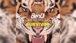 Ben DJ & Chris Willis - Survivor (Original Radio) [Official]