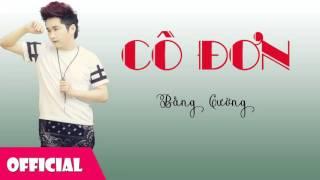 Cô Đơn - Bằng Cường [Official Audio]
