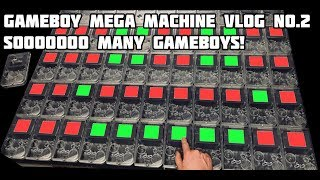 GAMEBOY MEGA MACHINE Vlog Part 2, Breaking Out The Gameboys