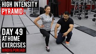 Burn upto 1000 Calories AT HOME! | Day 49 | (Hindi / Punjabi)
