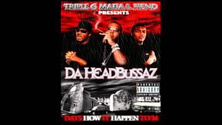 Three six mafia & Fiend - Da Headbussas Full album