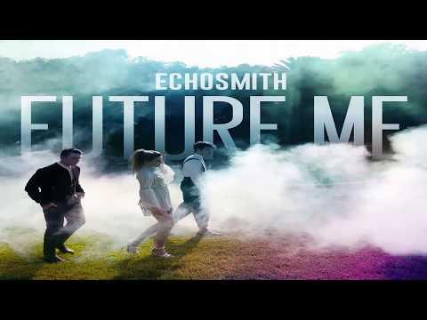 Echosmith - Future Me