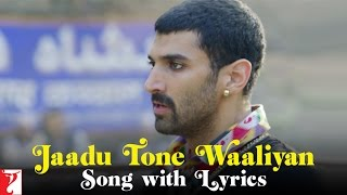 Lyrical: Jaadu Tone Waaliyan Song with Lyrics | Daawat-e-Ishq | Aditya Roy Kapur …