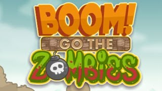 Boom Go The Zombies Level 1-40 Walkthrough