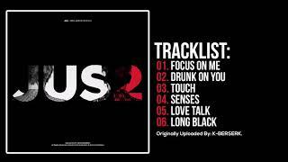 [Full Album] Jus2 (저스투) - Focus