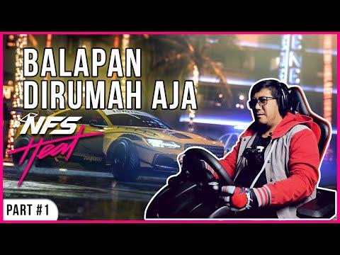 Balapan Di Rumah Aja - Need For Speed Heat Indonesia | Part 1
