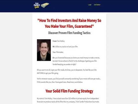 How To Find Investors And Raise Money So You Make Your Film, Guaranteed