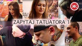 Ile Lat tatuujesz? Jak wyglądały Twoje początki? ZAPYTAJ TATUATORA 1 odc. 1 | Projekt INK