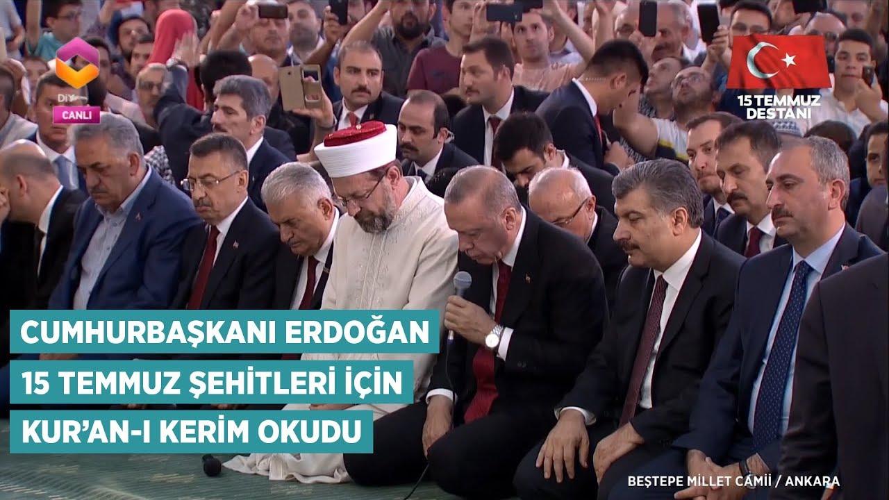 Cumhurbaşkanı Recep Tayyip Erdoğan 15 Temmuz Şehitleri İçin Kuran'ı Kerim Okudu