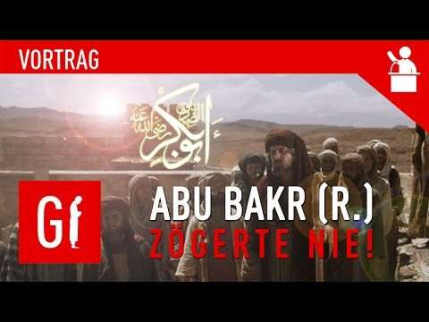 Abu Bakr (r.) zögerte nie! ᴴᴰ