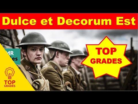 Grade 9 Analysis of Dulce et Decorum Est by Wilfred Owen, His Most Famous Poem