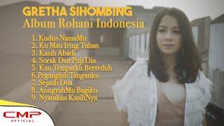 FULL ALBUM ROHANI INDONESIA GRETHA SIHOMBING - KUDUS NAMAMU