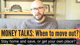 Money Talks: Moving out and your finances (RENT vs. SAVINGS)