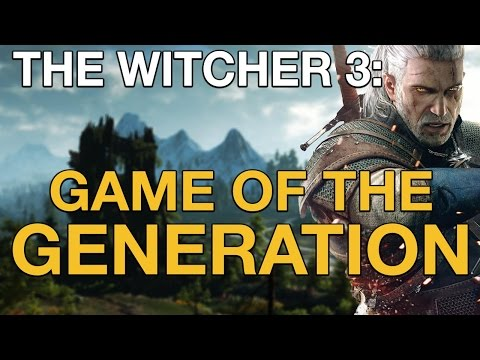 The Witcher 3 GOTY Edition: Why it's the game of the generation