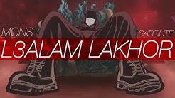 MONS - L3alam Lakhor