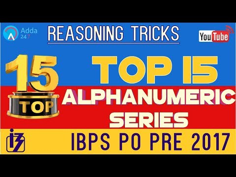 Top 15 Alphanumeric Series For IBPS PO Prelims | Reasoning Tricks | Online Coaching for SBI IBPS