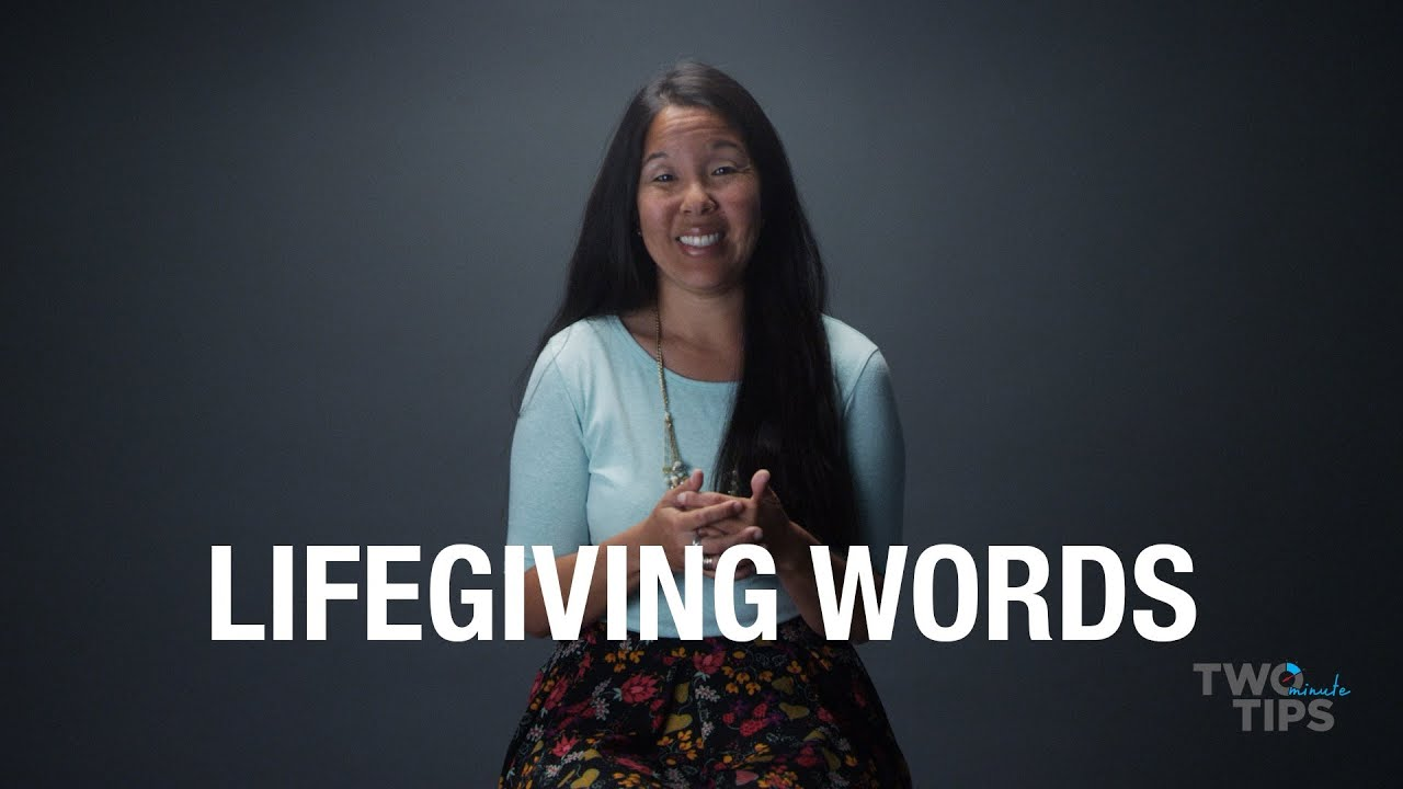 Lifegiving Words | TWO MINUTE TIPS