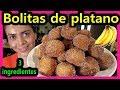 POSTRE de BANANA facil y rapido 🍌 BOLITAS de PLATANO 3 ingredientes ❤️