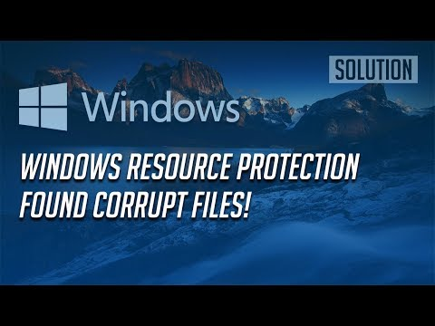 """FIX """"Windows Resource Protection Found Corrupt Files"""" - [2 Solutions]"""