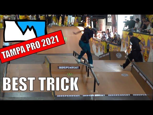 TAMPA PRO 2021: Best Trick (RAW UNEDITED)