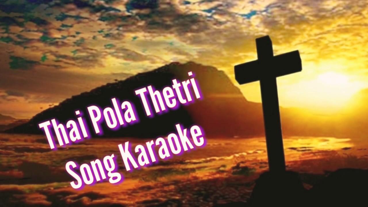 Thai pola thetri Song karaoke | Tami Christian Song karaoke 😊