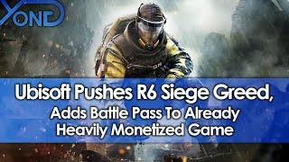 Ubisoft Pushes Rainbow Six Siege Greed, Adds Battle Pass To Already Heavily Monetized Game