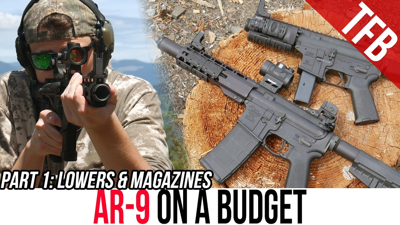AR-9 on a Budget Part 1: Magazine and Lower Options