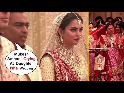HD Mukesh Ambani Crying At All @Wedding Ceremony Of Daughter  Isha's  Am...