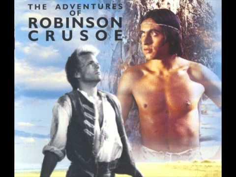 The Adventures of Robinson Crusoe...