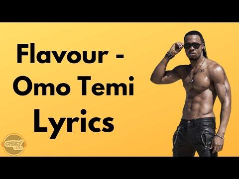 Flavour – Omo Temi (Lyrics)