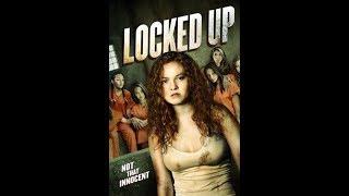 Взаперти или Малолетка 2 (Locked Up) (2017) Трейлер