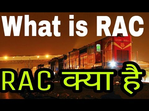 RAC in hindi What is RAC क्या है irctc train RAC list explained