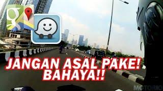 #35 JANGAN ASAL PAKAI APLIKASI PETA (GOOGLE MAPS/ WAZE) | SUKA DUKA | MOTOVLOG INDONESIA