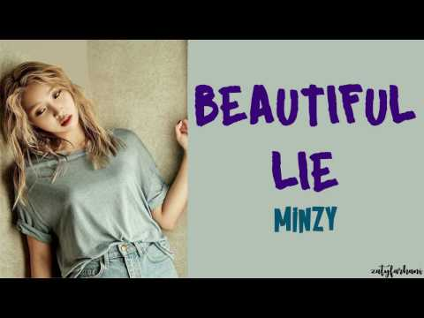 Minzy (공민지) - Beautiful Lie Lyrics [Color Coded_Han_Rom_Eng]