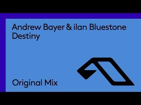 Andrew Bayer & ilan Bluestone - Destiny