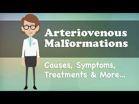 Arteriovenous Malformations - Causes, Symptoms, Treatments ...