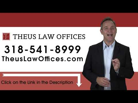 Asset Protection Attorney Central Lousiana - 318-541-8999 Theus Law Offices