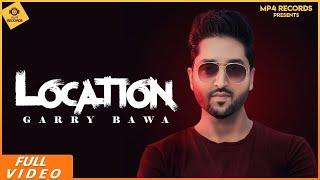 Location Garry Bawa Sukh Sandhu Free MP3 Song Download 320 Kbps